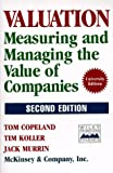 Valuation: Measuring and Managing the Value of Companies (0471086274) by Copeland, Tom