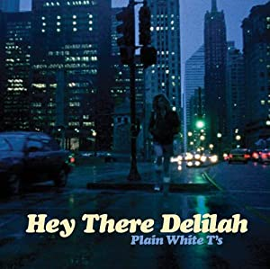 Hey There Delilah from Fearless Records