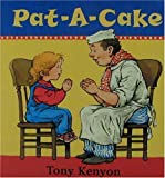 Pat-A-Cake (0763604313) by Kenyon, Tony