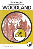 img - for Living World of the Woodland (Wrigley Books Eye Openers) book / textbook / text book