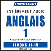 ESL French Phase 1, Unit 11-15: Learn to Speak and Understand English as a Second Language with Pimsleur Language Programs |  Pimsleur