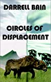 Circles of Displacement (0759905754) by Bain, Darrell