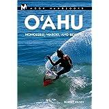 Moon Handbooks O'Ahu: Honolulu, Waikiki, and Beyond (Moon Oahu) ~ Robert Nilsen