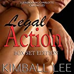 Legal Action Box Set Edition: Book 1-4: Surrendering Charlotte Chronicles Box Set | Kimball Lee