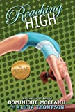 The Go-for-Gold Gymnasts: Reaching High (Go for Gold Gymnasts)
