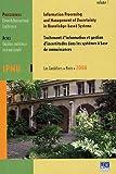 echange, troc Bernadette Bouchon-Meunier, Ronald R. Yager, Collectif - IPMU 2006, Traitement d'information et gestion d'incertitudes dans les systèmes à base de connaissances en 3 volumes : Onziè
