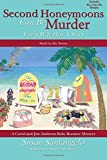 img - for Second Honeymoons Can Be Murder (A Carol and Jim Andrews Baby Boomer Mystery) (Volume 6) book / textbook / text book