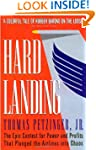 Hard Landing: The Epic Contest for Po...