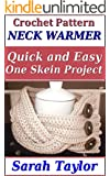 Neck Warmer Crochet Pattern: Quick and Easy One Skein Project