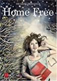Home Free (The Gutsy Girl Series)