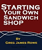 img - for Starting Your Own Sandwich Shop book / textbook / text book
