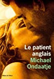 Image of Le Patient anglais - L'Homme flambé (titre original) (French Edition)