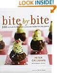 Bite By Bite: 100 Stylish Little Plat...