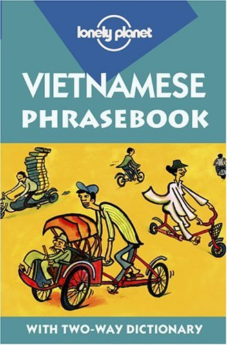Lonely Planet Vietnamese Phrasebook with Two-Way Dictionary