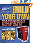 Build Your Own High-Performance Gamer...