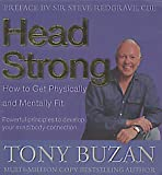 Head Strong: 10 Ways to Make the Most of Your Body and Mind (0007113978) by Buzan, Tony