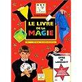 Le Livre de la magie : A...bra cadabra