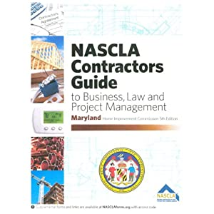 Maryland Contractors Guide to Business, Law and Project Management