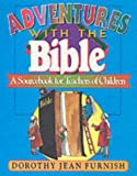 img - for Adventures with the Bible book / textbook / text book