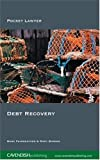 Debt Recovery (Pocket Lawyer) (1859418589) by Fairweather, Mark