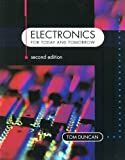 Electronics for Today and Tomorrow (0719574137) by Tom Duncan