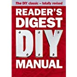 Reader's Digest DIY Manual: The DIY Classic - Totally Revisedby Reader's Digest