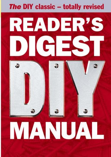 readers-digest-diy-manual-the-diy-classic-totally-revised