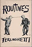 Routines (0811200442) by Ferlinghetti, Lawrence