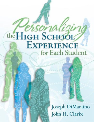 Personalizing the High School Experience for Each Student