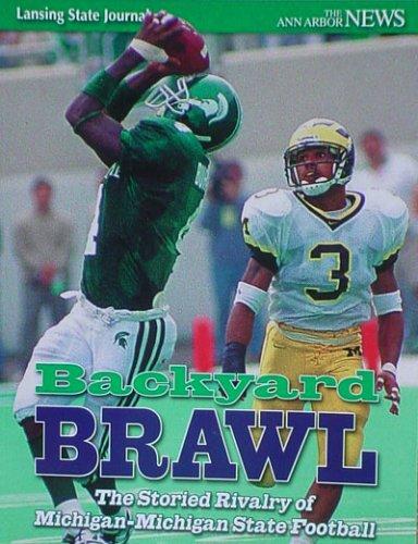Backyard Brawl: The Storied Rivalry of Michigan-Michigan State Football PDF