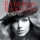 "I Keep My Coolvon ""Rebekka Bakken"""