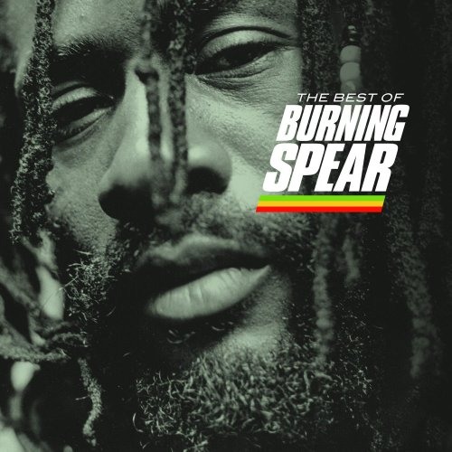 Burning Spear - The Best of Burning Spear - Zortam Music