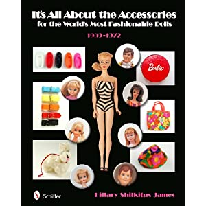 It's All About Accessories Styles for the World's Most Fashionable Doll, 1959-1972
