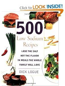 500 Low Sodium Recipes Dick Logue