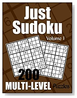Just Sudoku Multi-Level Puzzle Book - Volume 1