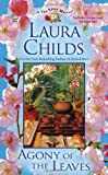 Agony of the Leaves (A Tea Shop Mystery) (0425245535) by Childs, Laura