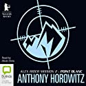 Point Blanc (       UNABRIDGED) by Anthony Horowitz Narrated by Oliver Chris