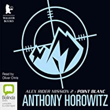 Point Blanc Audiobook by Anthony Horowitz Narrated by Oliver Chris