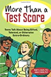 Image of More Than a Test Score: Teens Talk About Being Gifted, Talented, or Otherwise Extra-Ordinary