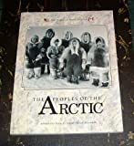 The Peoples of the Arctic (The Peoples of North America) (0791003019) by Osborn, Kevin
