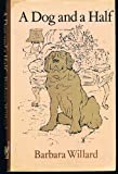 Dog and a Half (0241896754) by Willard, Barbara