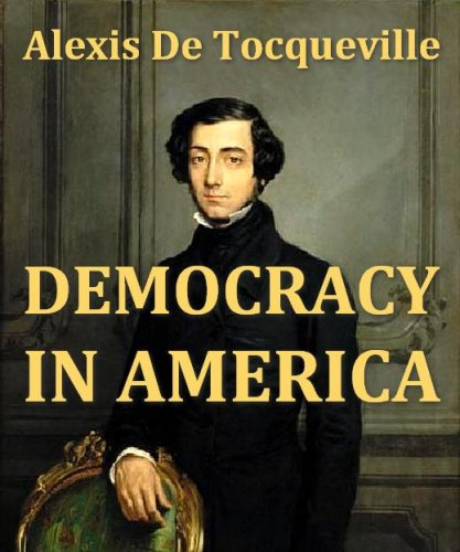 the importance of alexis de tocquevilles description of america Democracy in america homework help questions why is the view on populism of america by alexis de tocqueville, important many scholars contend that alexis de tocqueville's study of the american democratic system has mor.