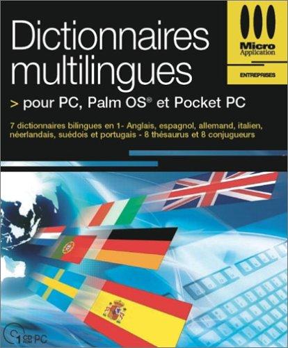 Dictionnaires Multilingues Pour PC, Palm OS et Pocket PC