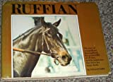 Ruffian, Queen of the Fillies (0440072913) by Edward Claflin