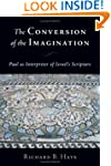The Conversion of The Imagination: Pa...