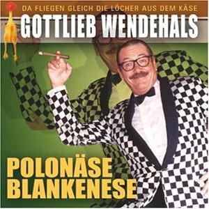 Gottlieb Wendehals - Gottlieb Wendehals - Zortam Music