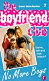 No More Boys (Boyfriend Club) (0140378685) by Quin-Harkin, Janet