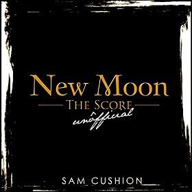 Twilight Saga's New Moon (The Unofficial Score)