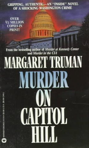 Murder on Capitol Hill, MARGARET TRUMAN