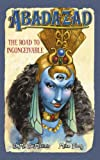 THE ROAD TO INCONCEIVABLE (ABADAZAD) (0007233388) by J.M. DEMATTEIS